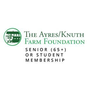 The Ayres/Knuth Farm Foundation Senior (65+) or Student Membership